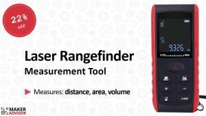 This Laser Rangefinder Measurement Tool Solves Pythagorean Theorem For You