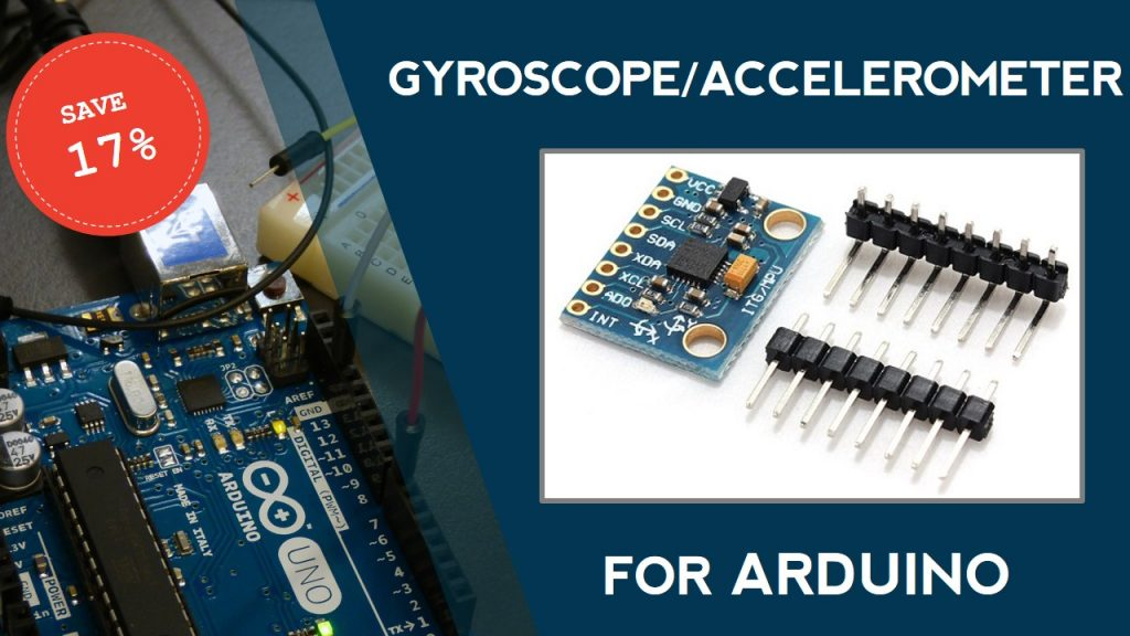 Add a Gyroscope/Accelerometer to Your Arduino Projects (17