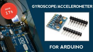 Add a Gyroscope/Accelerometer to Your Arduino Projects (17% Off)