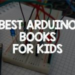 Best Arduino Books For Kids