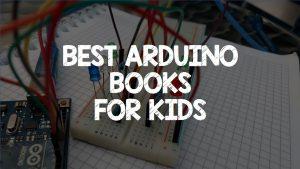 Best Arduino Books For Kids