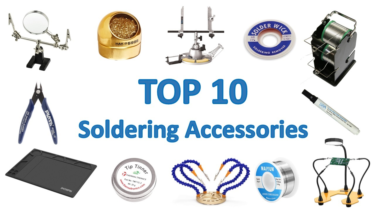 Top 10 Soldering Accessories And Tools Maker Advisor Best Solder Iron For Circuit Boards